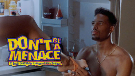 Don't Be a Menace to South Central