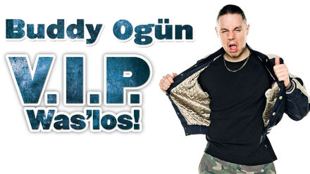 Buddy Ogün: V.I.P. Was Los!