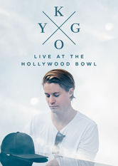 Kygo: Live at the Hollywood Bowl Netflix BR (Brazil)
