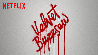 Velvet Buzzsaw (2019) on Netflix in Japan