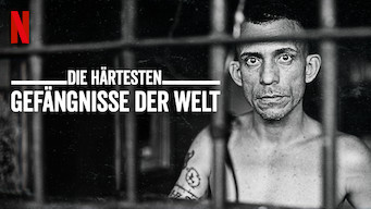 Die härtesten Gefängnisse der Welt (2018)