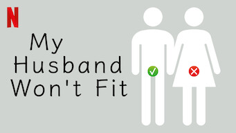 My Husband Won't Fit (2019)