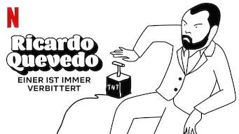 Ricardo Quevedo: Einer ist immer verbittert (2019)