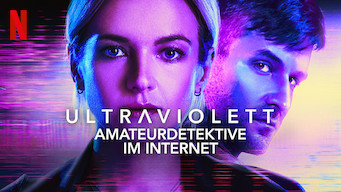 Ultraviolett – Amateurdetektive im Internet (2019)