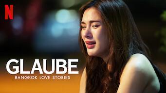 Bangkok Love Stories: Glaube (2019)