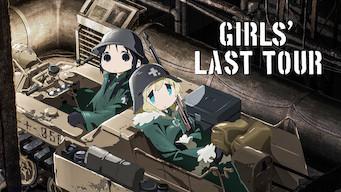 Girls' Last Tour (2017)