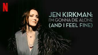 Jen Kirkman: I'm Gonna Die Alone (And I Feel Fine) (2015)