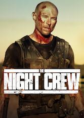 Search netflix The Night Crew