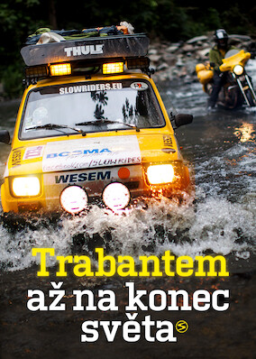 Trabant at the End of the World