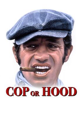 Cop or Hood