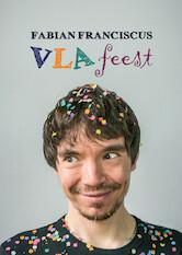 Search netflix Fabian Franciscus - Vlafeest