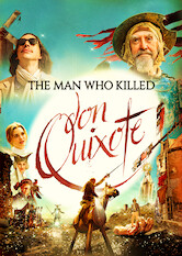 Search netflix The Man Who Killed Don Quixote