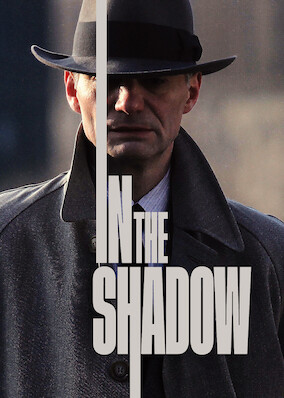 In the Shadow