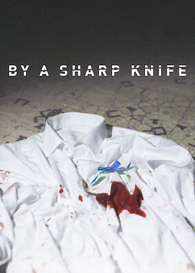 By a Sharp Knife