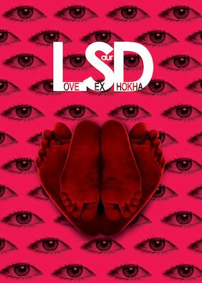 LSD: Love, Sex Aur Dhokha