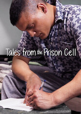Search netflix Tales from the Prison Cell