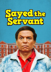 Search netflix Sayed the Servant