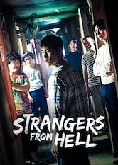 Search netflix Strangers from Hell